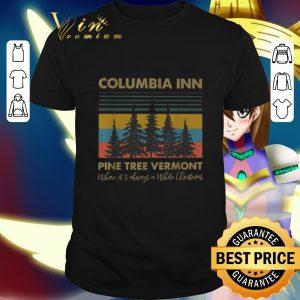 Nice Columbia Inn Pine Tree Vermont Where It's Always A White Christmas Vintage shirt