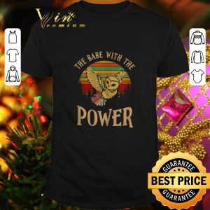 Nice Owl the babe with the Power vintage shirt