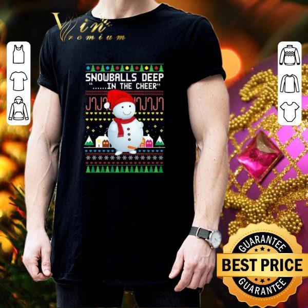 Nice Snowballs Deep In the Cheer Christmas shirt