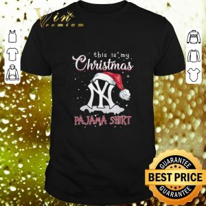 Official New York Yankees this is my Christmas Pajama shirt