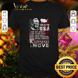 Official This is the USA we eat meat drink beer own guns love freedom shirt