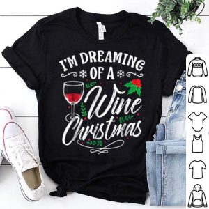 Original I'm Dreaming Of A Wine Christmas Funny Christmas sweater