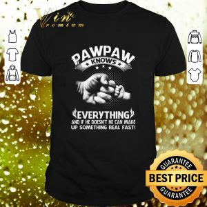 Cool Father and son Pawpaw knows everything and if he doesn't he can shirt