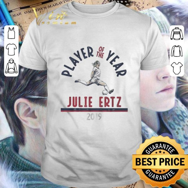 Cool Player Of The Year Julie Ertz 2019 U.S. Soccer Female shirt