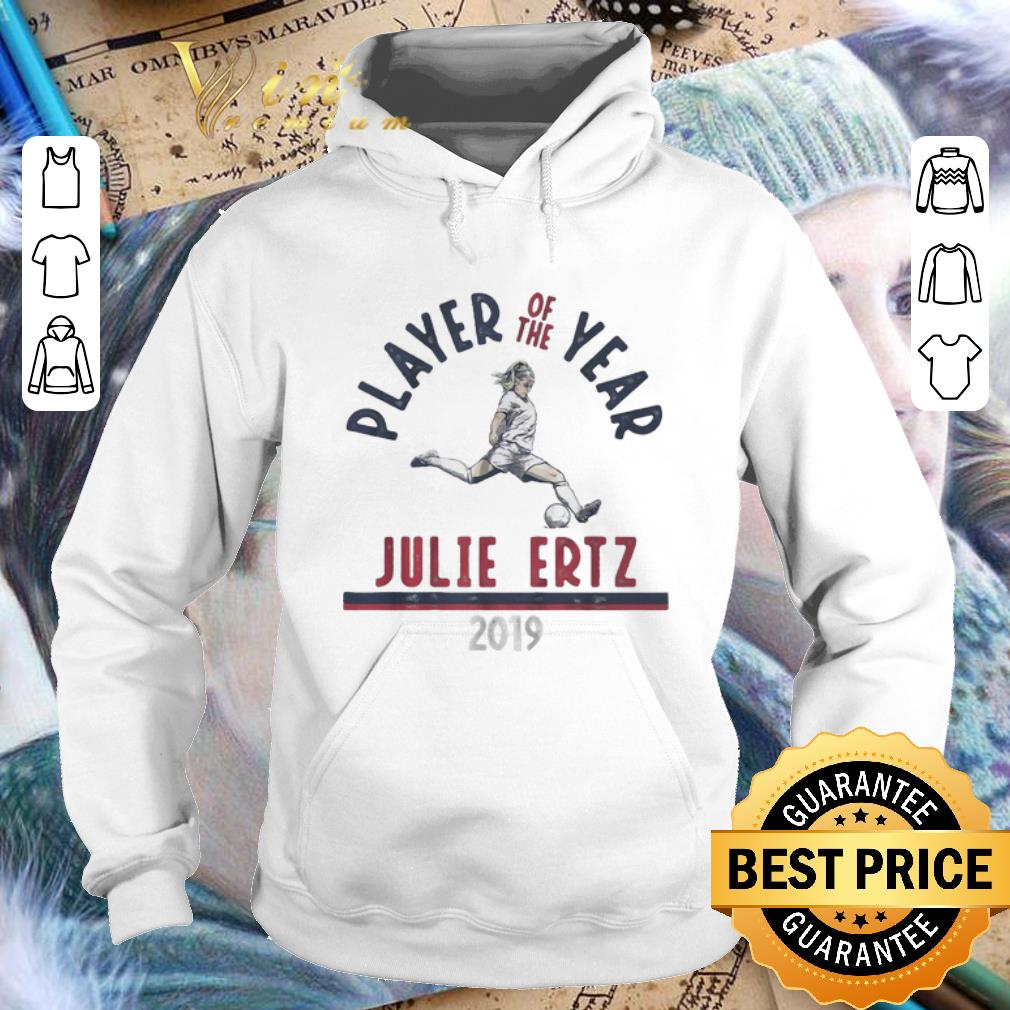 Cool Player Of The Year Julie Ertz 2019 U S Soccer Female shirt 4 - Cool Player Of The Year Julie Ertz 2019 U.S. Soccer Female shirt
