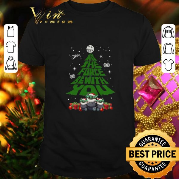 Nice Baby Yoda May The Force Be With With You Christmas Tree shirt