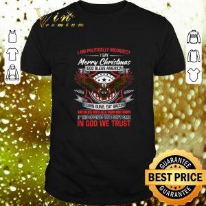 Nice Eagle i am politically incorrect Merry Christmas god bless America shirt