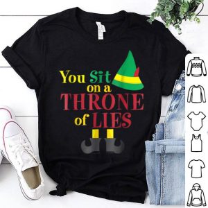 Original You Sit On A Throne Of Lies! Elf Ugly Christmas Gift sweater