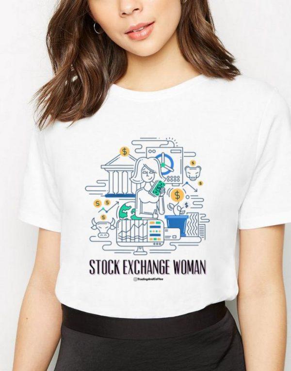 Premium Stock Exchange Woman Trading And Coffee shirt