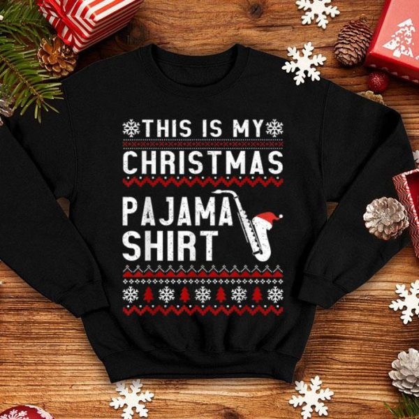 Premium This Is My Christmas Pajama Ugly Saxophone Gift sweater