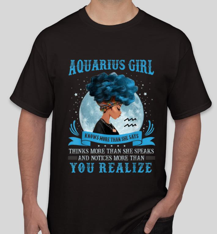 Awesome Aquarius Girls Black Queen Knows More Than She Says shirt 4 - Awesome Aquarius Girls Black Queen Knows More Than She Says shirt