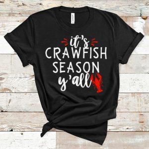 Awesome It's Crawfish Season Y'all shirt