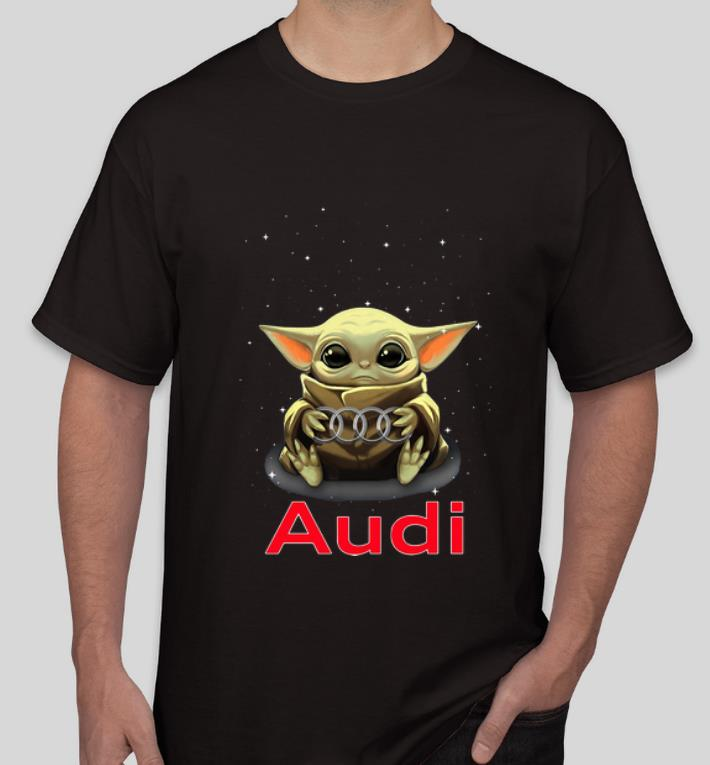 Official Star Wars Baby Yoda Hug Audi shirt 4 - Official Star Wars Baby Yoda Hug Audi shirt