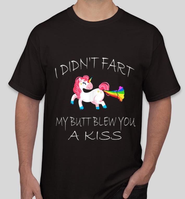 Top Unicorn I Didn t Fart My Butt Blew You A Kiss shirt 4 - Top Unicorn I Didn't Fart My Butt Blew You A Kiss shirt