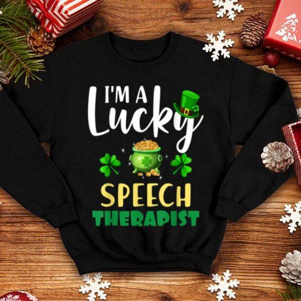Nice St Patrick's Day Gifts I'm A Lucky Speech Therapist shirt