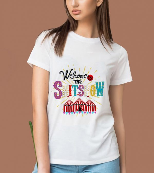 Official Welcome To The Shitshow shirt
