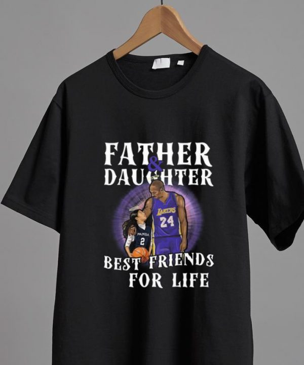 Top Kobe Bryant Father And Daughter Best Friends For Life shirt
