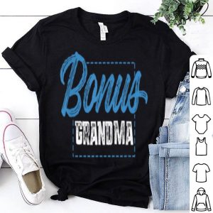 Awesome Bonus Grandma Funny Mother's Day Step Grandma Gift shirt