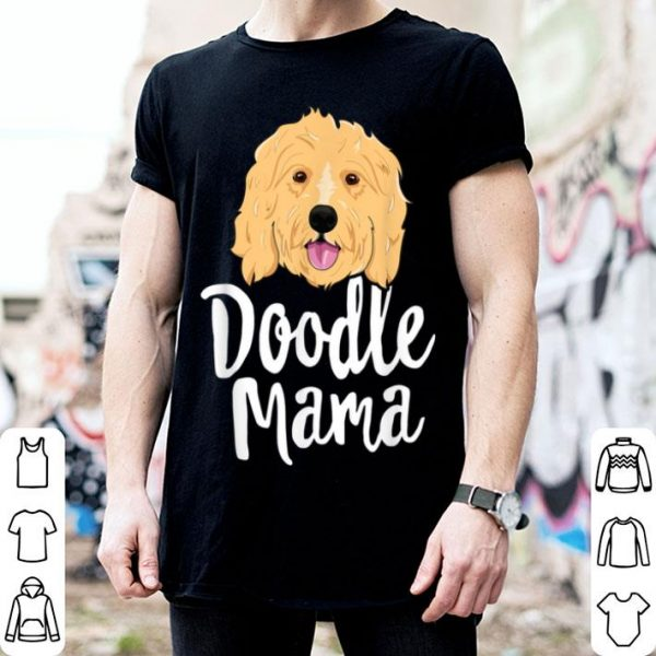 Awesome Doodle Mama Women Goldendoodle Dog Puppy Mother shirt
