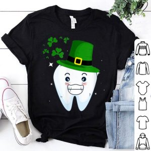 Beautiful Cute Tooth With Hat Dental Assistant Gifts St Patricks Day shirt