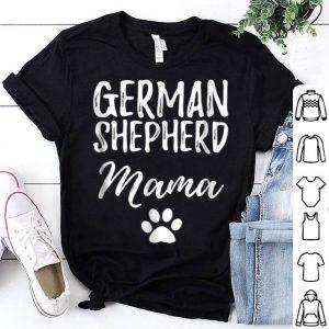 Nice German Shepherd Mama Funny Dog Mom Gift Idea shirt