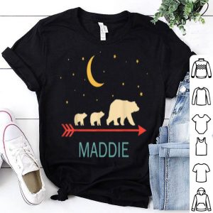 Pretty Maddie Name Gift Personalized Mama Bear With 2 Cubs shirt