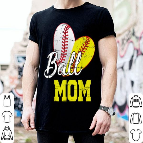 Top Funny Ball Mom Softball Baseball Gifts For Women Mothers Day shirt