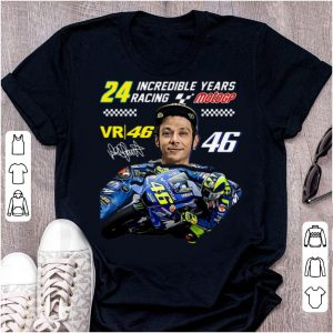 Awesome Valentino Rossi 24 Incredible Years Racing MotoGP Signature shirt