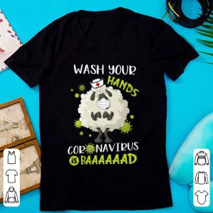 Original Nurse Sheep Wash Your Hands Coronavirus Is Baaaad shirt