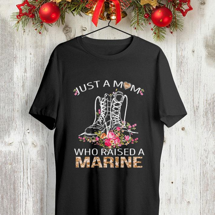 Flowers Boots just a mom who raised a Marine shirt 4 - Flowers Boots just a mom who raised a Marine shirt