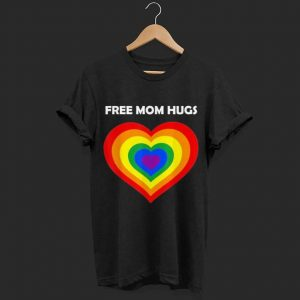 Free Mom Hugs LGBT Pride Rainbow shirt