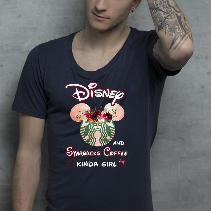 Mickey Mouse Disney and Starbucks coffee kinda girl shirt 4 - Mickey Mouse Disney and Starbucks coffee kinda girl shirt