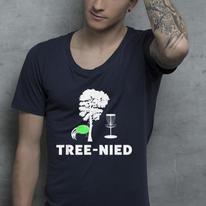 Tree Nied shirt 4 - Tree Nied shirt