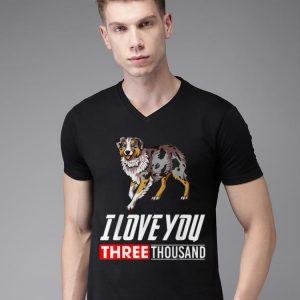 Australian Shepherd I Love You 3000 shirt
