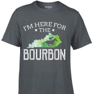 I'm Here For The Bourbon Kentucky shirt