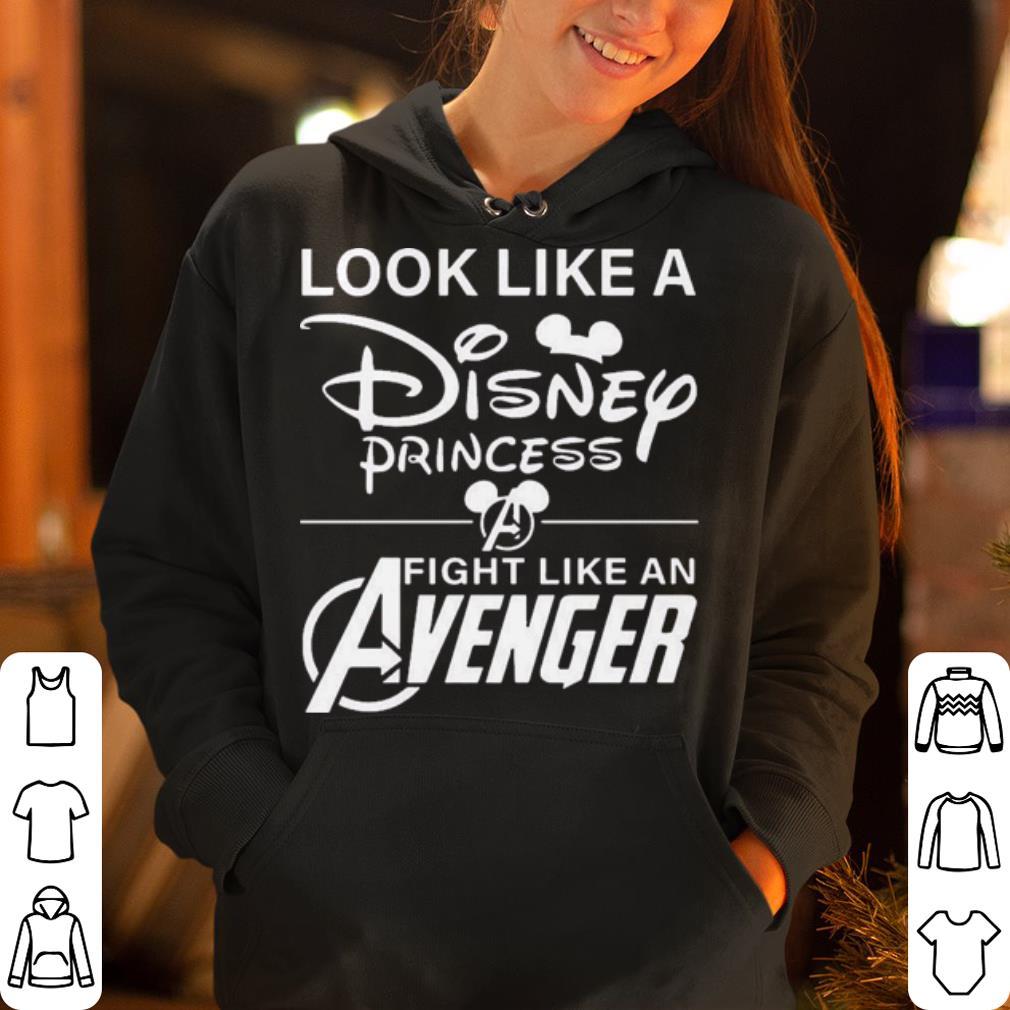Look like a disney princess fight like an avenger shirt 4 - Look like a disney princess fight like an avenger shirt