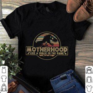 T rex motherhood like a walk in the park sunset shirt