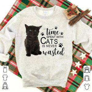 Time Spent with Cats Is Never Wasted shirt