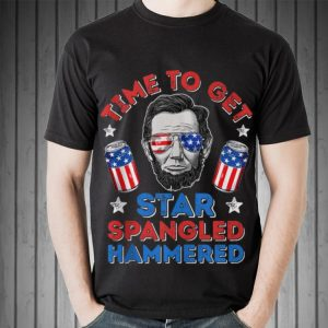 American Time To Get Star Spangled Hammered Abraham Lincoln shirt 1