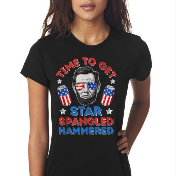 American Time To Get Star Spangled Hammered Abraham Lincoln shirt