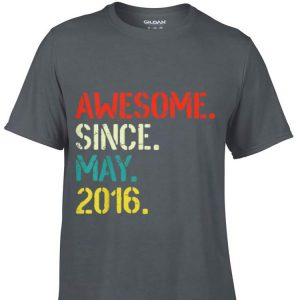 Awesome Since May 2016 shirt