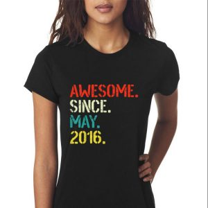 Awesome Since May 2016 shirt 2