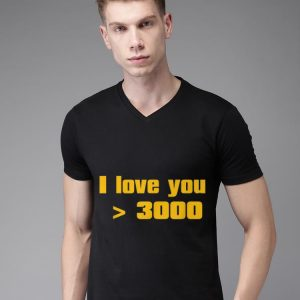 Dad's Day I love you more 3000 shirt