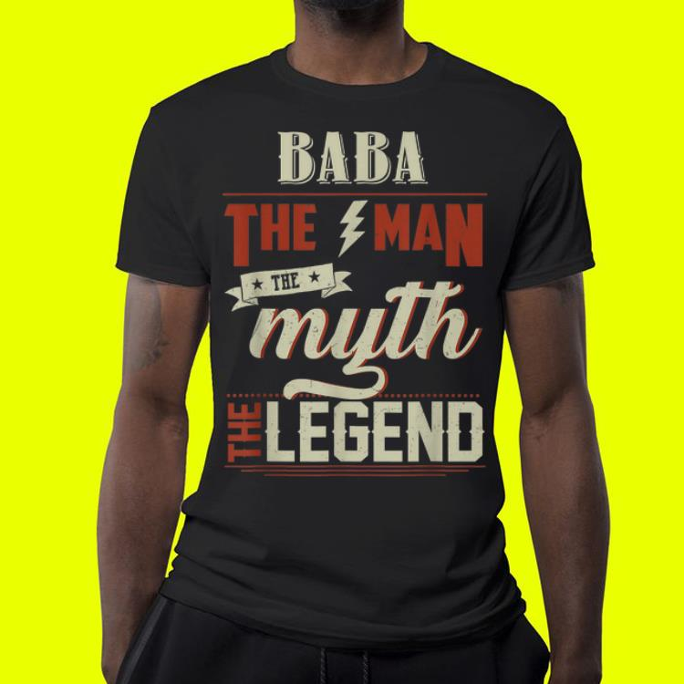 Fathers Day Grandpa Baba The Man Myth Legend shirt 4 - Fathers Day Grandpa Baba The Man Myth Legend shirt