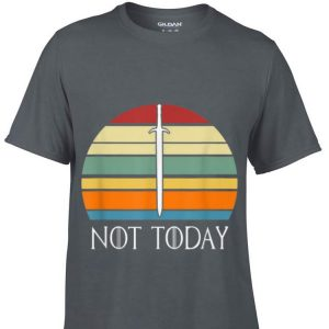 Game Of Thrones There Is Only One Thing We Say To Death Not Today Sword John Snow Vintage shirt