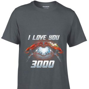 Iron man I Love you 3000 Infinity Guantlet shirt