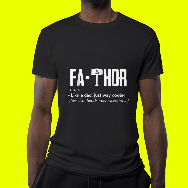 d370a030 Mjolnir Fathor like a da just way cooler Father day shirt, hoodie ...