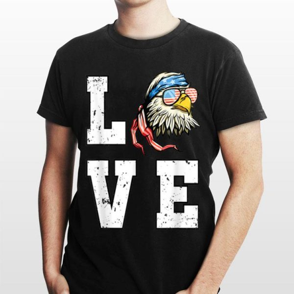4th Of July Bald Eagle Merica Love Usa shirt