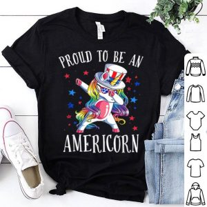 4th Of July Unicorn Dab Proud To Be An Americorn shirt