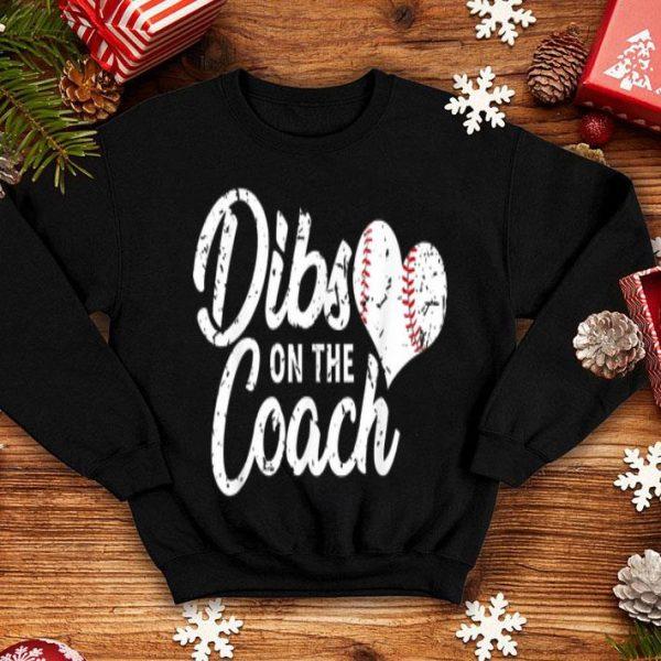 Dibs On The Coach Baseball shirt